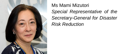 Mami Mizutori, Special Representative of the UN Secretary-General for Disaster Risk Reduction