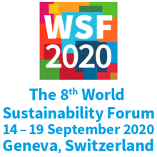 The 8th World Sustainability Forum takes place in Geneva Switzerland from 14th to 19th September 2020.